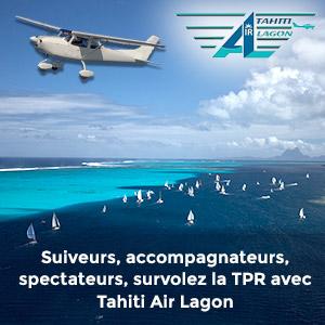 Suiveurs, accompagnateurs, spectateurs, survolez la TPR avec Tahiti Air Lagon